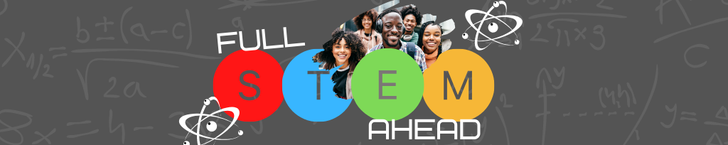 Full STEM Ahead Logo. Science students surrounded by mathematical equations