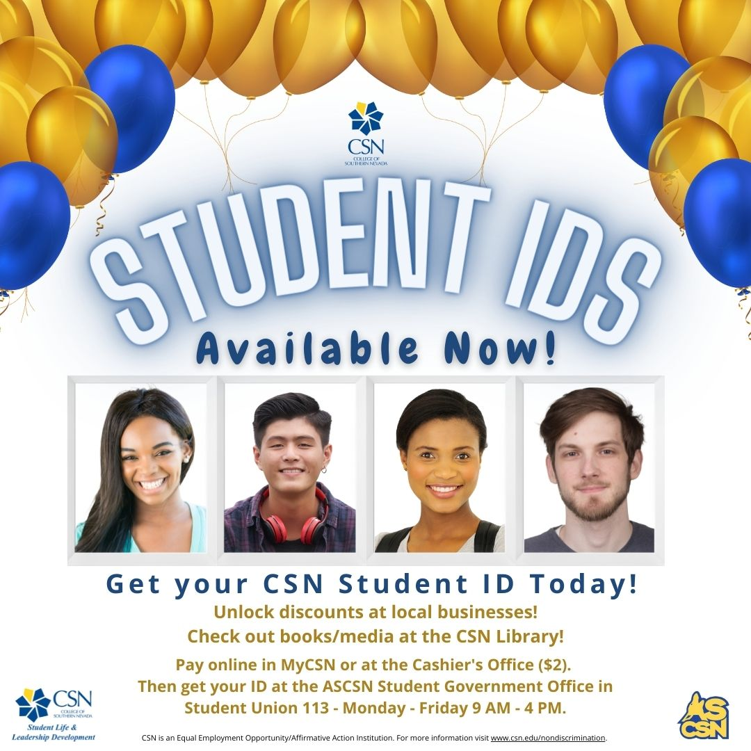 Get your CSN Student ID Today!
