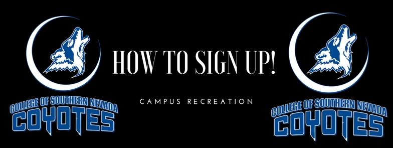 CSN Coyotes graphics: How to Sign Up for Campus Recreation