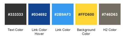 Color Palette - 1. #333333 Text Color, 2. #034692 Link Color Hover, 3. #2B9AF3, 4. #FFD600 Background Color, 5. #746D63