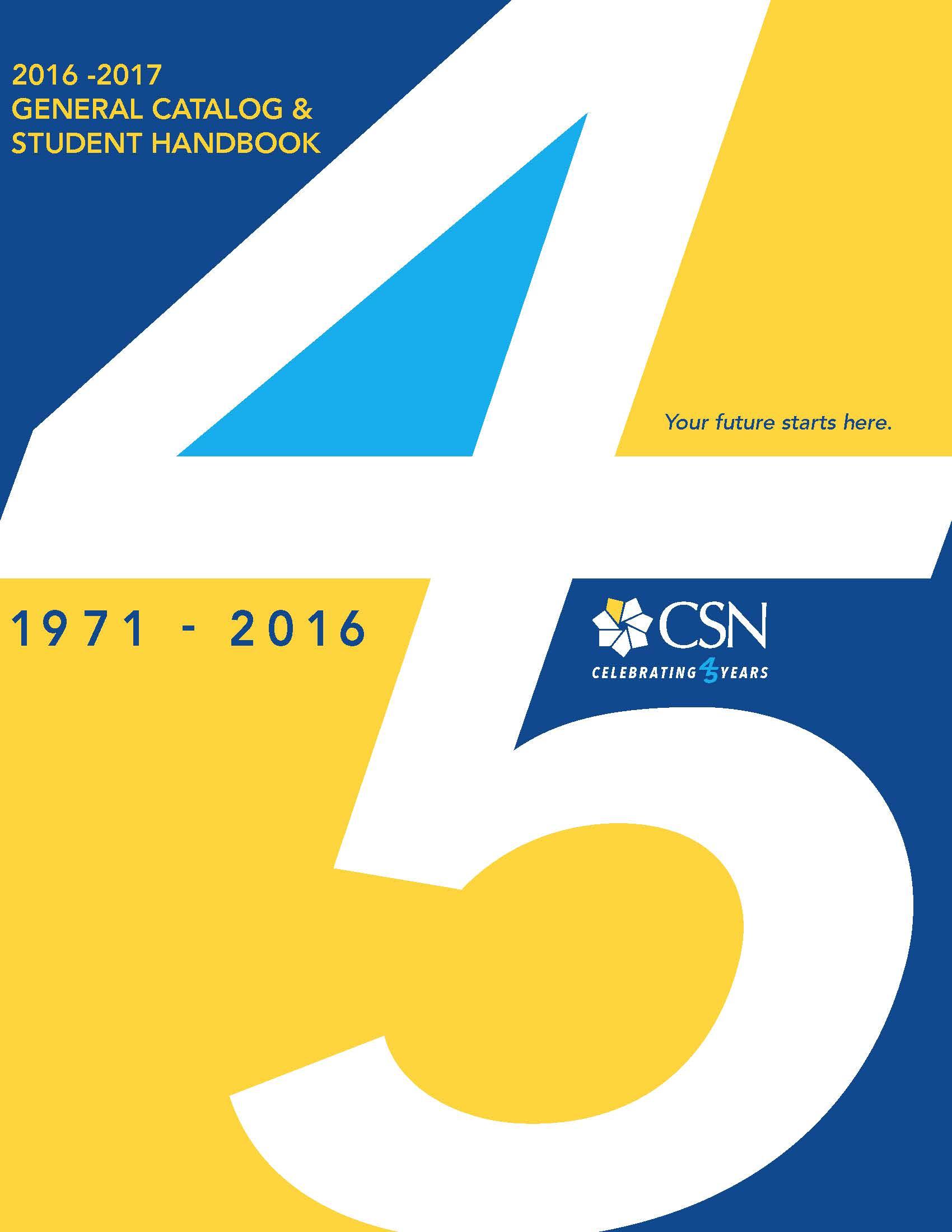 2016-2017 General Catalog and Student Handbook
