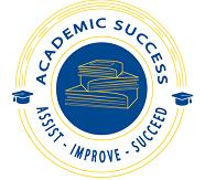 Academic Success. Assist, Improve, Succeed